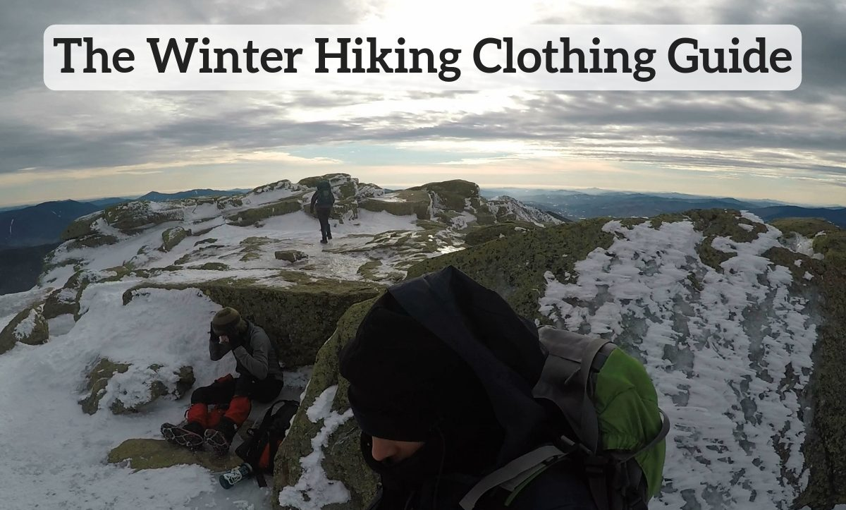 The Complete Winter Hiking Clothing Guide