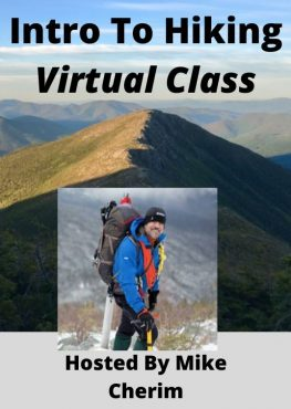 Intro To Hiking Virtual Class - Hosted By Mike Cherim