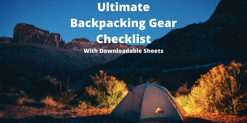 Backpacking Checklist: Essential Items for Camping