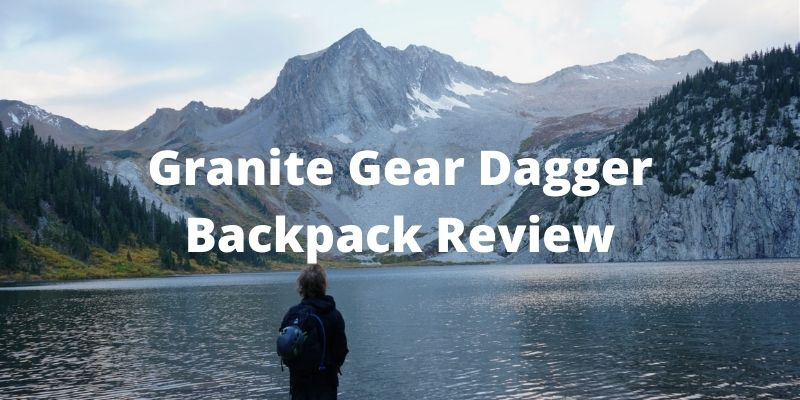 Granite Gear – Dagger Ultralight Day Backpack Review