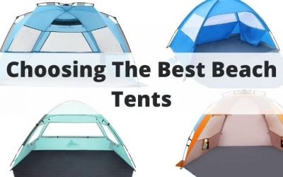 The Complete Guide To The Best Beach Tents – Tips, Tricks & What To Know