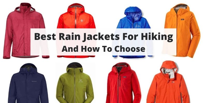 Best Rain Jackets For Hiking [And Your Guide For Choosing]