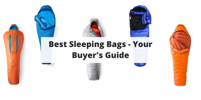 Best Sleeping Bags For Backpacking, Hiking, & Camping [And How To Choose]