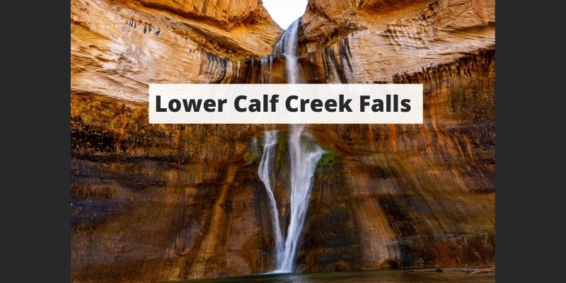 Lower Calf Creek Falls Hike – The Complete Hiking Guide To This Utah Waterfall.