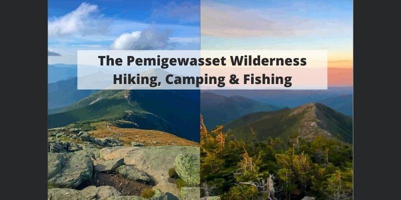 The Pemigewasset (Pemi) Wilderness