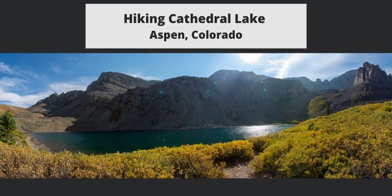 Hiking Cathedral Lake – Aspen, Colorado – Trail Map, Pictures, Description & More