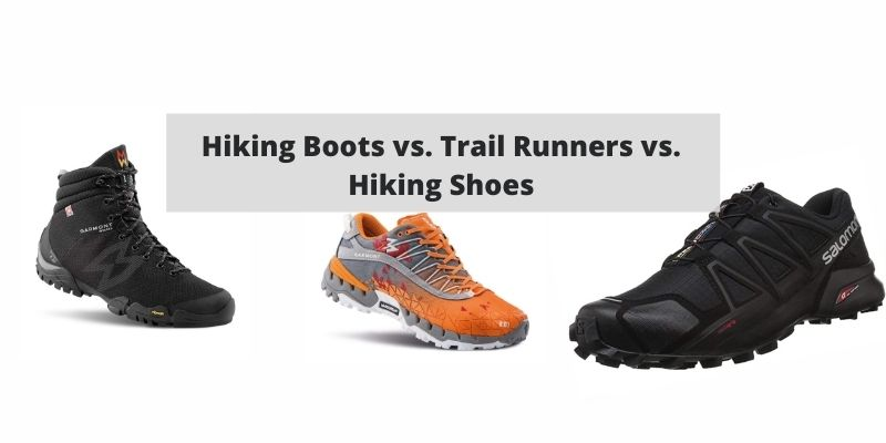 Hiking Boots vs. Trail Runners vs. Hiking Shoes: Everything You Need to Know to Make the Right Choice