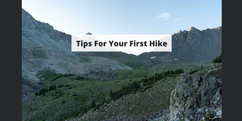 10 Tips to Make Your First Hike Successful